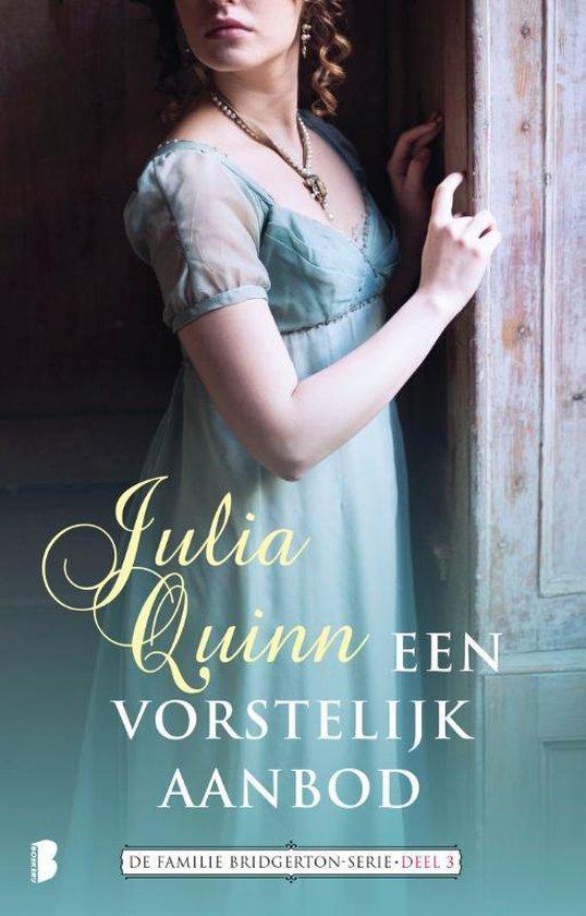 Familie Bridgerton 3 - Een vorstelijk aanbod - Julia Quinn | Readingchampions.org.uk