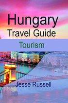 Hungary Travel Guide: Tourism