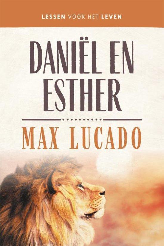 Daniël en Esther - Max Lucado |