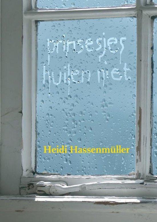 Cover van het boek 'Prinsesjes huilen niet'