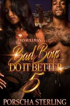 Bad Boys Do It Better 5