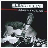 Lead Belly - Bad Boy And His Blues