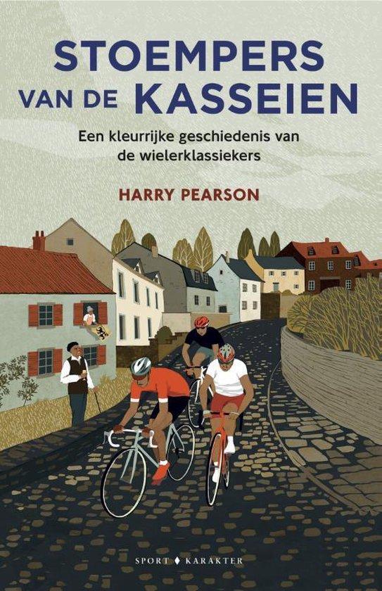 Stoempers van de kasseien - Harry Pearson | Fthsonline.com