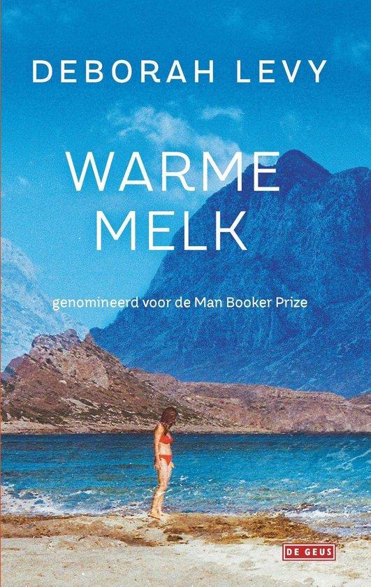Warme melk - Deborah Levy |