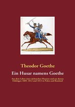 Ein Husar namens Goethe