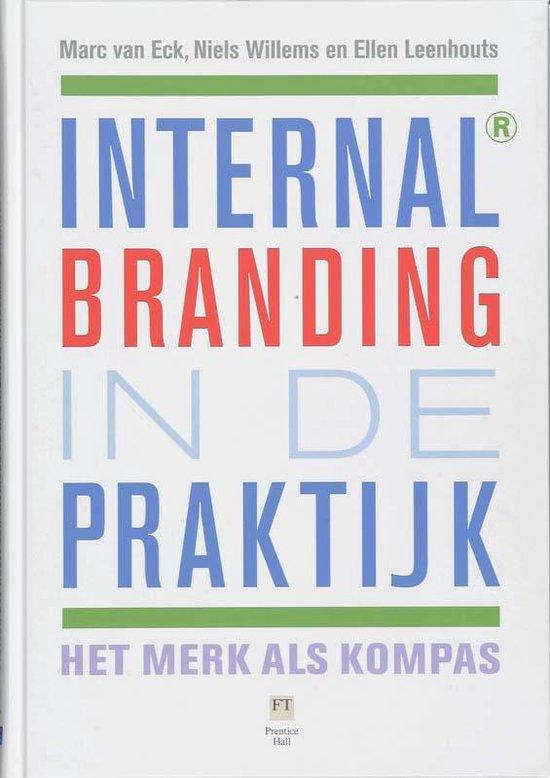 Internal Branding In De Praktijk - Marc van Eck  