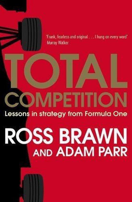 Boek cover Total Competition van Ross Brawn (Paperback)
