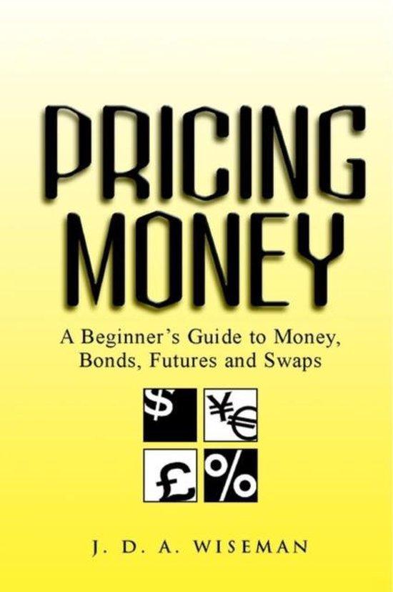 Pricing Money