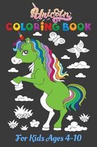 Unicorn Coloring Book for Kids Ages 4-10