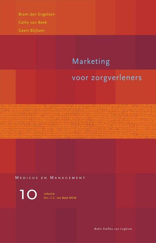 Medicus & Management - Marketing voor zorgverleners - B. den Engelsen |