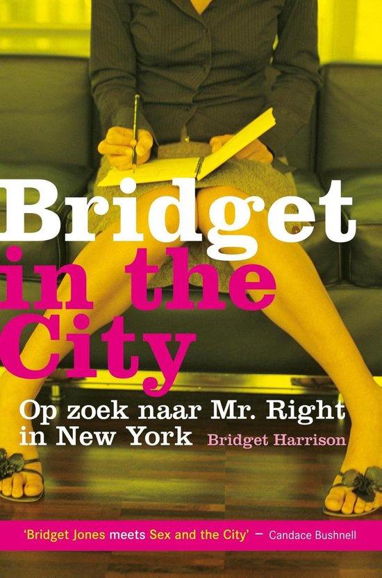 Bridget in the city - Bridget Harrison |
