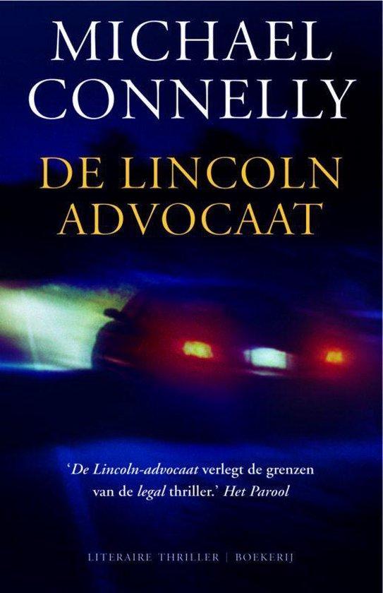 Cover van het boek 'De lincoln advocaat' van Michael Connelly