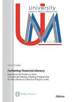 Furthering Financial Literacy. Experimental Evidence from a Financial Literacy Training Programme for Microfinance Clients in Bhopal, India