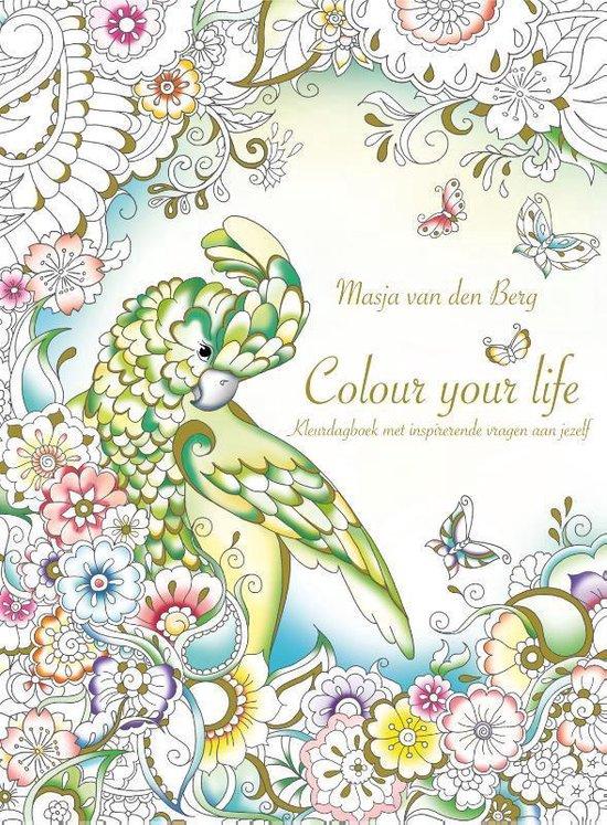 Colour your life - Masja van den Berg |