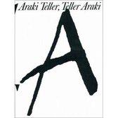 Boek cover Araki Teller, Teller Araki van Juergen Teller
