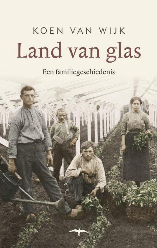Land van glas - Koen van Wijk | Fthsonline.com