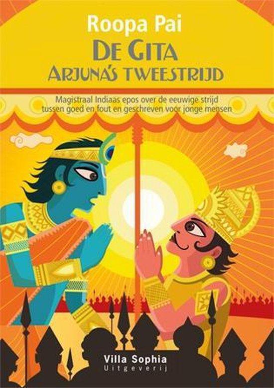 De Gita- Arjuna's tweestrijd - Roopa Pai pdf epub