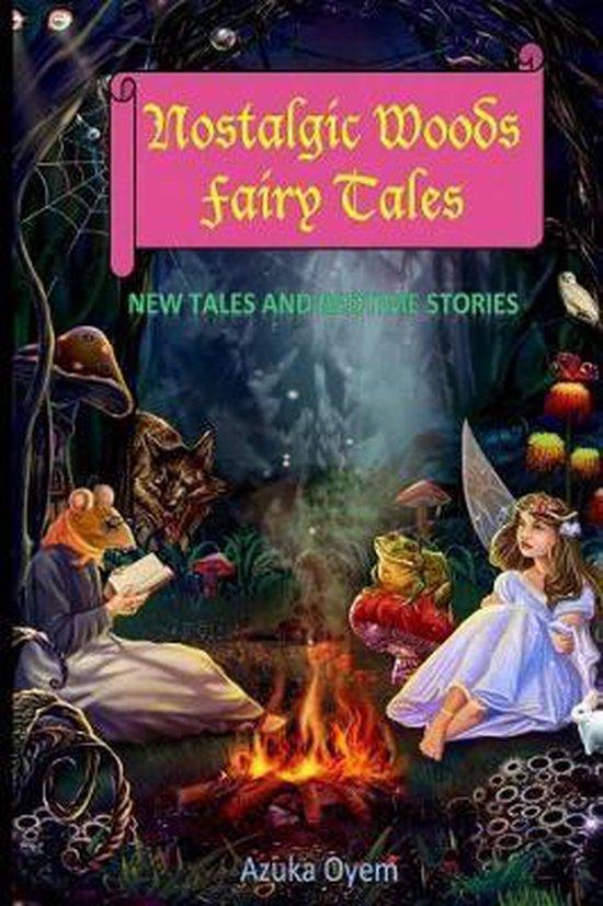 Nostalgic Woods Fairy Tales