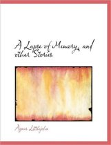 A Lapse of Memory, and Other Stories