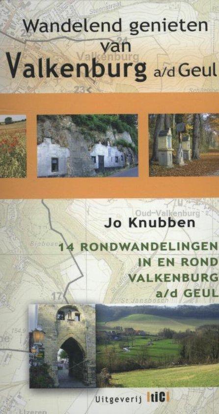Wandelend genieten van Valkenburg aan de Geul - Jo Knubben |