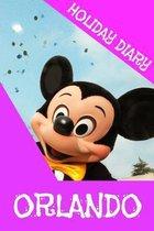 Holiday Diary Orlando - Girls Edition