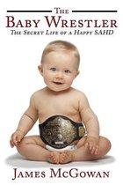 The Baby Wrestler
