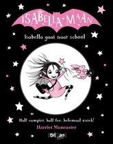 Isabella Maan 0 -   Isabella gaat naar school
