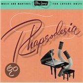 Ultra-Lounge Vol. 6: Rhapsodesia
