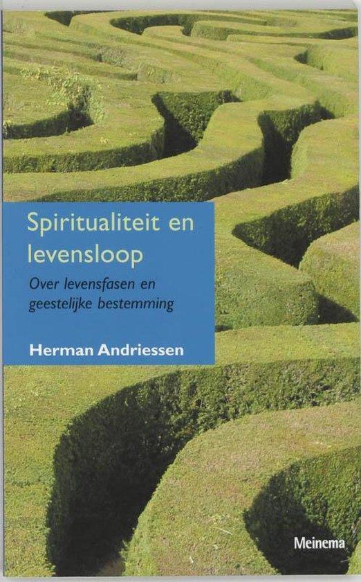 Spiritualiteit en levensloop - H. Andriessen |