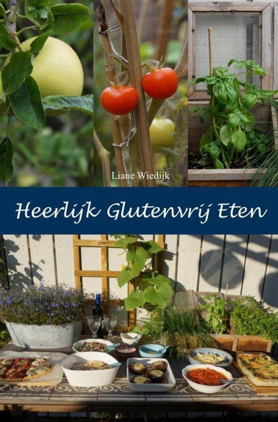 Heerlijk Glutenvrij Eten - Liane Wiedijk  