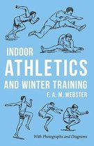 Indoor Athletics and Winter Training