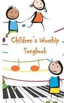 Children's Worship Songbook