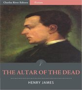 The Altar of the Dead (Illustrated Edition)