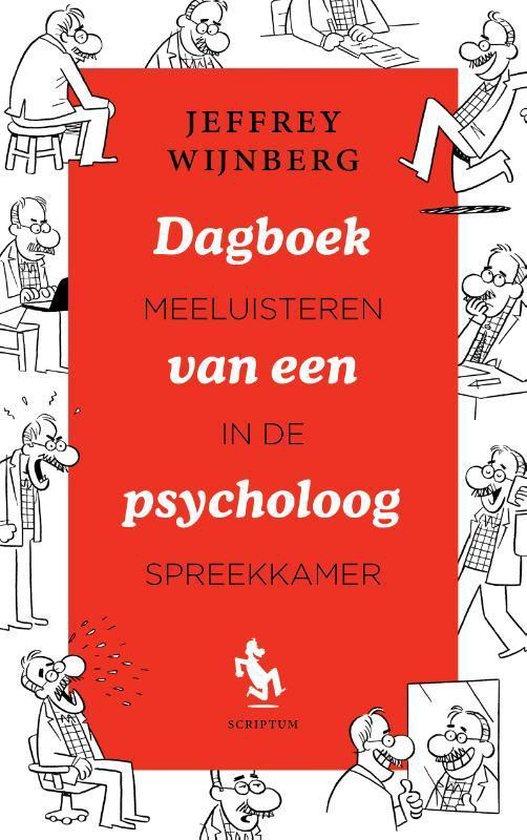 Dagboek van een psycholoog - Jeffrey Wijnberg |