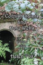 Cornish Saints and Holy Wells - Volume 3