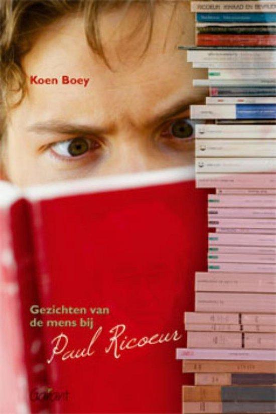 Gezichten van de mens bij Paul Ricoeur - Koen Boey | Fthsonline.com