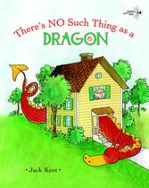 No Such Thing As A Dragon