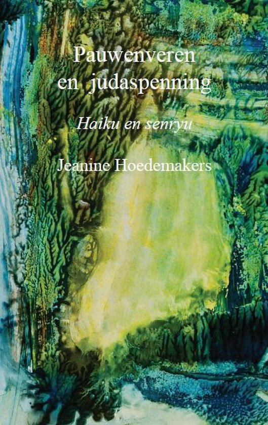 Pauwenveren en judaspenning - Jeanine Hoedemakers | Readingchampions.org.uk