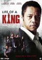Life Of A King