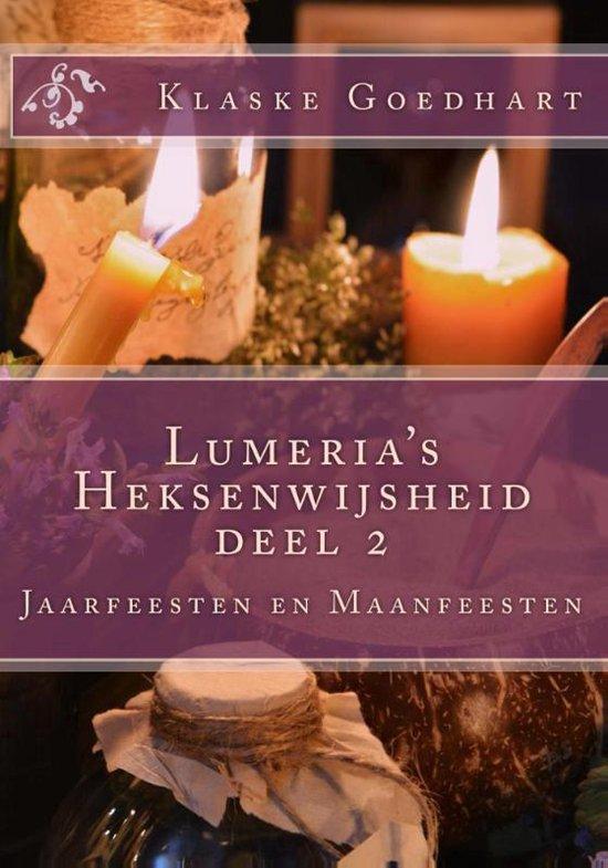 Heksenwijsheid 2 - Lumeria's Heksenwijsheid 2 Jaarfeesten en maanfeesten - Klaske Goedhart  