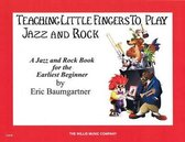 Teaching Little Fingers to Play Jazz and Rock, Early Elementary Level