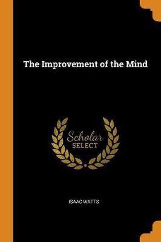 The Improvement of the Mind