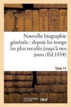 Nouvelle Biographie G�n�rale