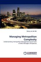 Managing Metropolitan Complexity