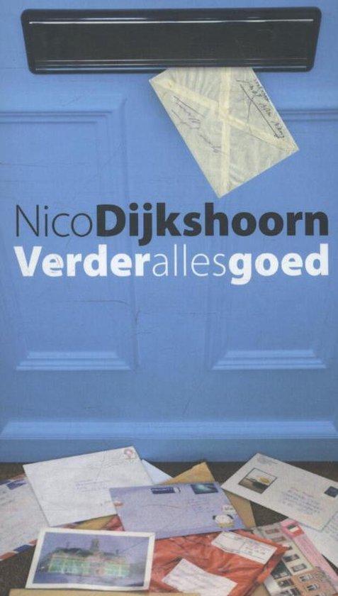 Verder alles goed - Nico Dijkshoorn |