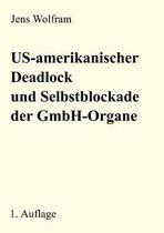 Us-Amerikanischer Deadlock Und Selbstblockade Der