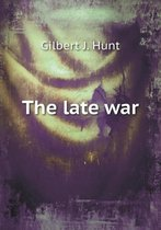 The Late War