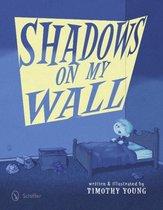 Shadows on My Wall