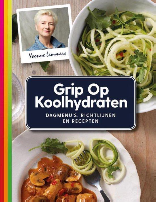 Afbeelding van Grip op Koolhydraten Dagmenus, recepten en richtlijnen
