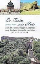 De trein, ons huis - met de trans mongolië express naar Rusland, mongolië en China